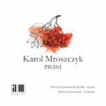 AM0053_Karol_Mroszczyk_piesni-okladka