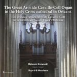 ARSO-CD-100_The_Great_Aristide_Cavaille-Coll_Organ_in_the_Holy_Cross_cathedral_in_Orleans-okladka